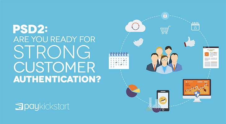 PSD2 : A re You Ready for S trong Customer